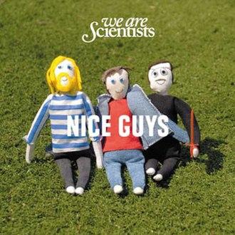 Nice Guys (song) - Image: Wearescientists niceguys