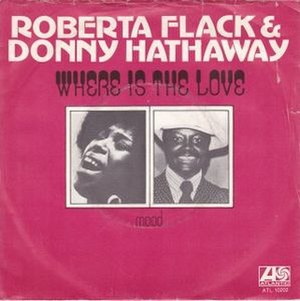 Where Is the Love - Image: Where Is the Love Roberta Flack and Donny Hathaway
