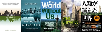 The World Without Us - The American, Canadian, British, French and Japanese book covers.