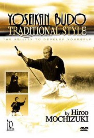 "Yoseikan budō - DVD Cover of Hiroo Mochizuki's ""Yoseikan Budo – Traditional Style"""