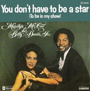You Don't Have to Be a Star (To Be in My Show) - Image: You Don't Have to Be a Star Marilyn Mc Coo and Billy Davis, Jr