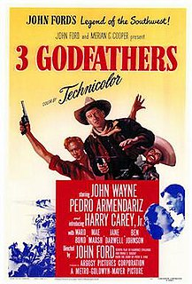 <i>3 Godfathers</i> (1948 film) 1948 film directed by John Ford