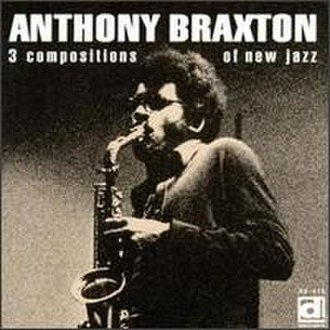 3 Compositions of New Jazz - Image: Anthony Braxton 3 Compositions of New Jazz (album cover)
