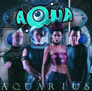Aquarius (Aqua album) - Image: Aquariusaquaalbum