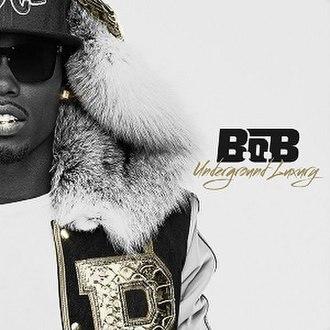 Underground Luxury - Image: B.o.B Underground Luxury LP Cover