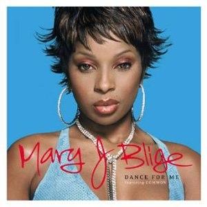 Dance for Me (Mary J. Blige song) - Image: Blige danceforme