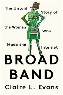 <i>Broad Band</i> 2018 book by Claire Evans