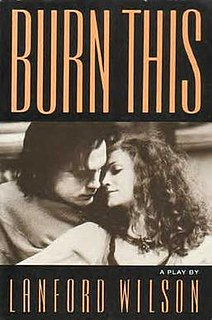 <i>Burn This</i> play written by Lanford Wilson