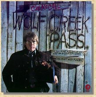 Wolf Creek Pass (album) - Image: CW Mc Call Wolf Creek Pass