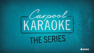 <i>Carpool Karaoke: The Series</i>
