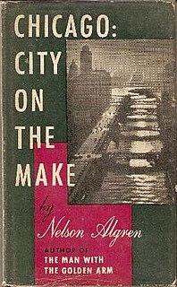 <i>Chicago: City on the Make</i>