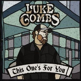 This One's for You (Luke Combs album) - Image: Combs this one