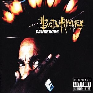 Dangerous (Busta Rhymes song) - Image: Dangerous Busta