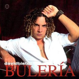 Bulería (David Bisbal song) - Image: David Bisbal Buleria (Single) Frontal 1