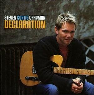 Declaration (Steven Curtis Chapman album) - Image: Declaration.scc