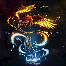 Dont Give Up On Me Kill The Noise And Illenium Song Wikipedia