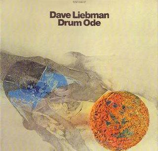 <i>Drum Ode</i> 1975 studio album by Dave Liebman