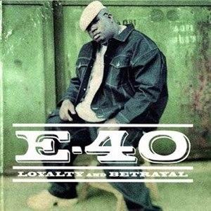 Loyalty and Betrayal (E-40 album) - Image: E 40 Loyalty and Betrayal