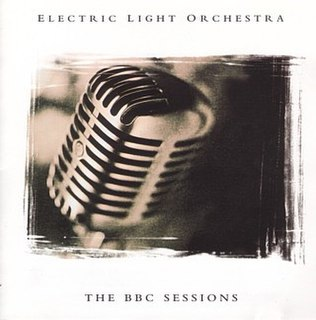 <i>The BBC Sessions</i> (Electric Light Orchestra album) 1999 live album by Electric Light Orchestra