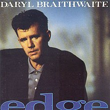 Edge (Daryl Braithwaite album) - Wikipedia