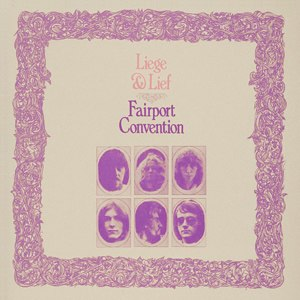 Liege & Lief - Image: Fairport Convention Liege & Lief (album cover)