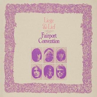 Liege & Lief - Image: Fairport Convention Liege & Lief (album cover)
