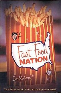 <i>Fast Food Nation</i> 2001 book by Eric Schlosser