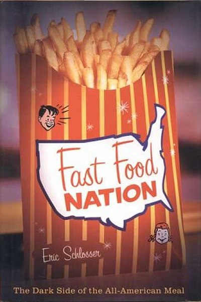 Picture of a book: Fast Food Nation: The Dark Side Of The All-American Meal