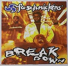Breakdown Fu Schnickens Song Wikipedia
