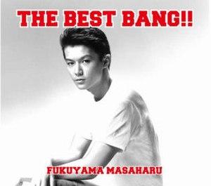 The Best Bang!! - Image: Fukuyamabestbang CDDV Dfront