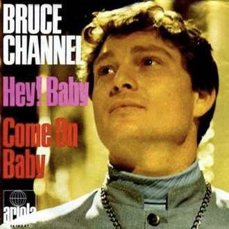 Hey! Baby - Image: Hey! Baby Bruce Channel