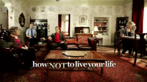 How Not to Live Your Life - Title card from Series 3