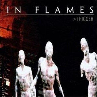 Trigger (EP) - Image: In Flames Trigger