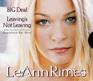 Big Deal (LeAnn Rimes song) - Image: Le Ann Rimes Big Deal