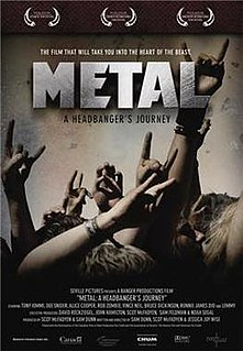 <i>Metal: A Headbangers Journey</i> 2005 film by Sam Dunn