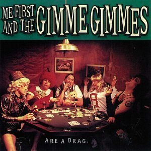 Are a Drag - Image: Me First and the Gimme Gimmes Are a Drag cover