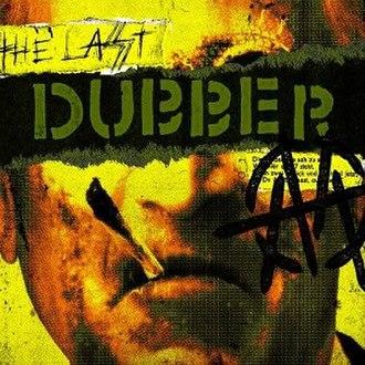 The Last Dubber - Image: Ministrylastsuckerre mix