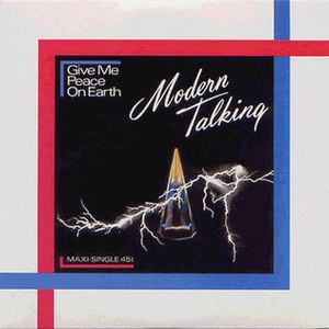 Give Me Peace on Earth - Image: Modern Talking Give Me Peace On Earth