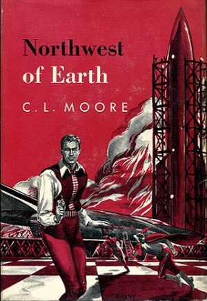 Northwest Smith - Cover to a hardback edition of Northwest of Earth