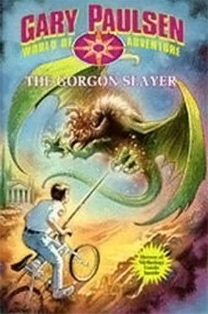 The Gorgon Slayer - Image: Paulsen The Gorgon Slayer Coverart
