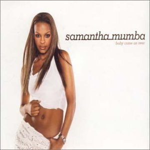 Baby, Come Over (This Is Our Night) - Image: Samantha Mumba Baby Come Over