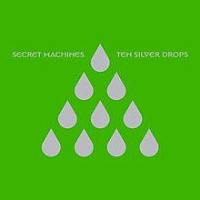Secret Machines-TenSilverDropsjpg