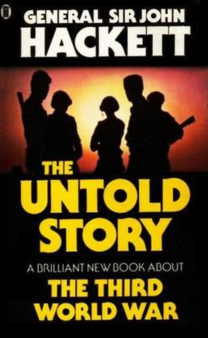 The Third World War: The Untold Story - First edition cover