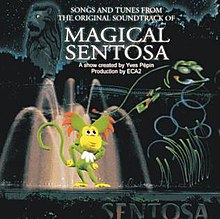 Songs and Tunes from The Original Soundtrack of Magical Sentosa.JPG