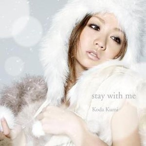Stay with Me (Kumi Koda song) - Image: Staywithmecdonly
