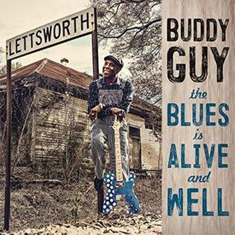 The Blues Is Alive and Well - Image: The Blues Is Alive and Well Buddy Guy CD