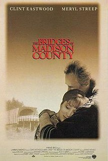 <i>The Bridges of Madison County</i> (film) 1995 American romantic drama film directed by Clint Eastwood