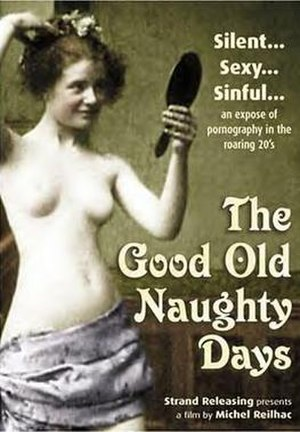 The Good Old Naughty Days