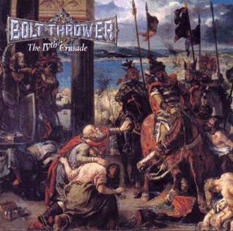 The IVth Crusade - Image: The I Vth Crusade (Bolt Thrower album cover)