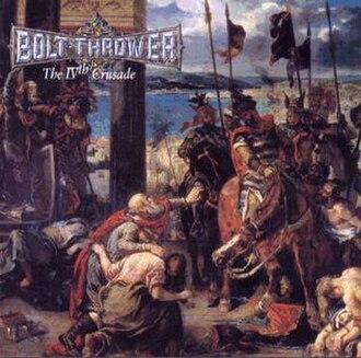 The IVth Crusade - Image: The I Vth Crusade (Bolt Thrower album cover)